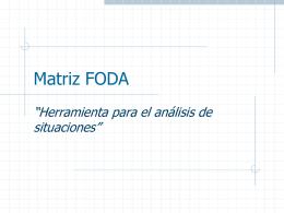 Matriz FODA [TOWS] - gestion2011tecmina