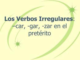 Los verbos –car, -gar,