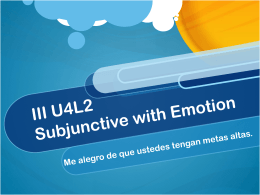 3U4L2 Subjunctive with Emotion