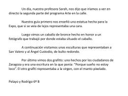 Un día, nuestra profesora Sarah, nos dijo que