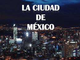 La Ciudad de Mexico el Distrito Federal