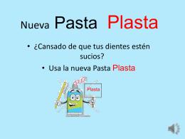 Nueva pasta plasta