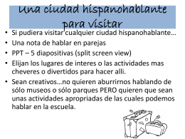 Una ciudad hispanohablante para visitar