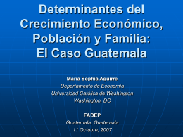 Determinants of Economic Growth: The Case of
