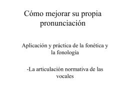 Cómo mejorar su propia pronunciación