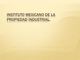 INSTITUTO MEXICANO DE LA PROPIEDAD INDUSTRIAL.