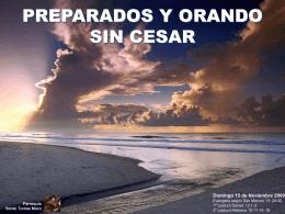 PREPARADOS Y ORANDO SIN CESAR