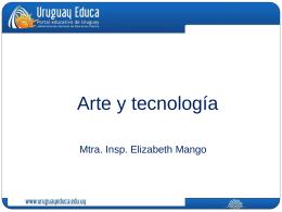 Arte y Tecnología Elizabeth Mango