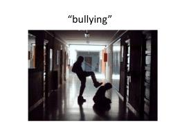 """bullying"""""""