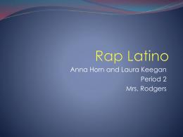 Latino Rap - Rodgers - clases de Español