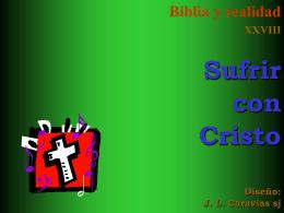 28 Sufrir con Cristo