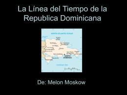 La Línea del Tiempo de la Republica Dominicana