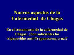Nuevos aspectos de la Enfermedad de Chagas En el
