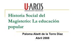 Historia Social del Magisterio: La educación