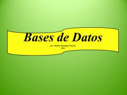 Una basede datos es una fuente de información en
