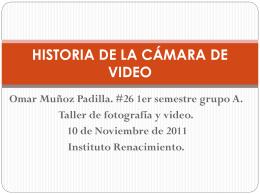 HISTORIA DE LA CÁMARA DE VIDEO