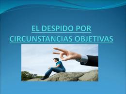 EL DESPIDO POR CIRCUNSTANCIAS OBJETIVAS
