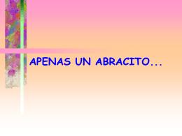 APENAS UM ABRACINHO