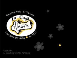 """Proyecto: """"La Casa Alegre"""" Residencia artística,"""