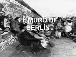 EL MURO DE BERLÍN - Historia en 1º Bachiller
