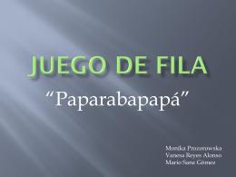 JUEGO DE FILA