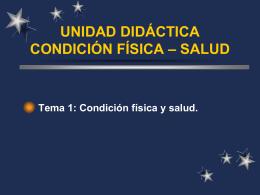 UNIDAD DIDÁCTICA CONDICIÓN FÍSICA – SALUD