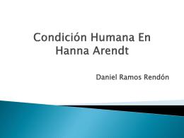 Condición Humana En Hanna Arendt