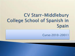 CV Starr-Middlebury College School of Spanish in