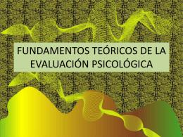 FUNDAMENTOS TEÓRICOS DE LA EVALUACIÓN PSICOLÓGICA