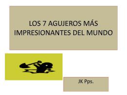 LOS 7 AGUJEROS MÁS IMPRESIONANTES DEL MUNDO