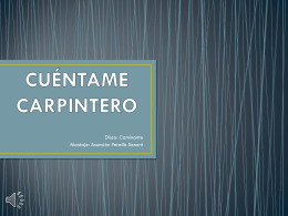 CUÉNTAME CARPINTERO - Colegio Ntra. Sra. del