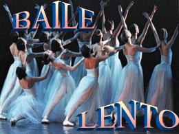 Presentación de PowerPoint: BAILE LENTO