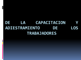 DE LA CAPACITACION Y ADIESTRAMIENTO DE LOS