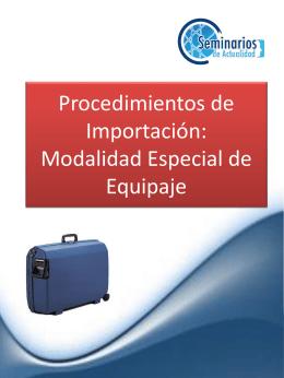 Procedimientos de Importación: Modalidad Especial