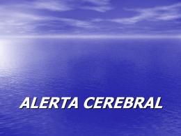 ALERTA CEREBRAL