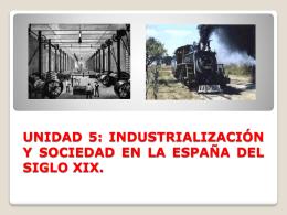 INDUSTRIALIZACIÓN Y SOCIEDAD EN LA ESPAÑA DEL