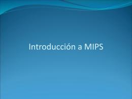 Introducción a MIPS - Departamento de Matemáticas