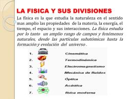 LA FISICA Y SUS DIVICIONES