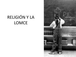 RELIGIÓN Y LA LOMCE