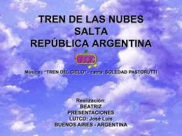 TREN DE LAS NUBES SALTA REPÚBLICA ARGENTINA