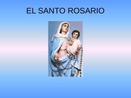 SANTO ROSARIO - Santísima Virgen