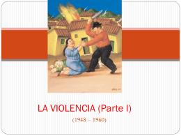 LA VIOLENCIA - Historia de Colombia 2