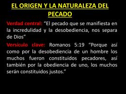 EL ORIGEN Y LA NATURALEZA DEL PECADO