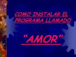 Instalar programa amor