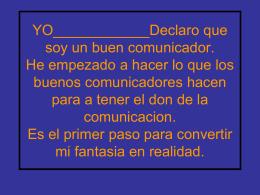 YO____________Declaro que soy un buen comunicador.