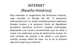 INTERNET (Reseña Histórica)
