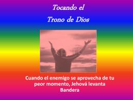 Tocando el Trono de Dios