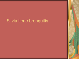 Silvia tiene bronquitis - Foothill College is a