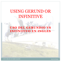 USING GERUND OR INFINITIVE