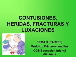 CONTUSIONES, HERIDAS, FRACTURAS Y LUXACIONES